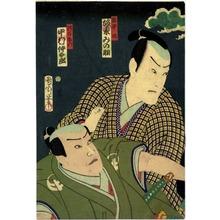Toyohara Kunichika: 「弥平次 坂東みの助」「竜左衛門 中村仲太郎」 - Ritsumeikan University